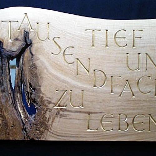 'Tief und Tausendfach zu Leben'. Oak